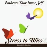 Sangita Patel | Embrace Your Inner Self: Stress to Bliss