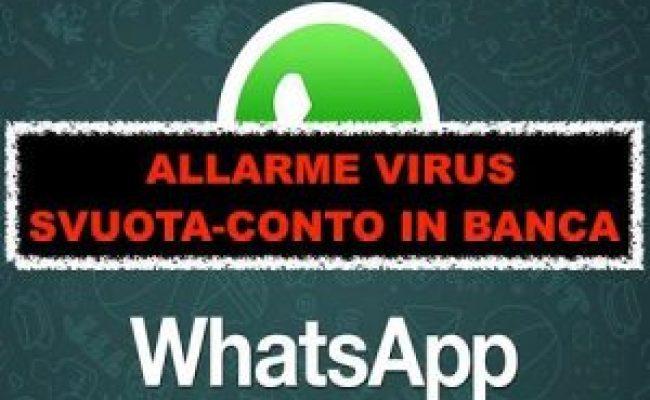 Whatsapp Sotto Attacco Attenzione Al Virus Trojan Che