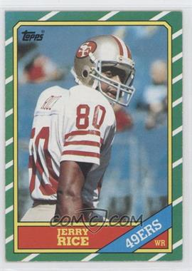 1986 Topps #161 - Jerry Rice RC (Rookie Card) - Courtesy of CheckOutMyCards.com