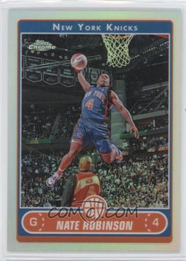 2006-07 Topps Chrome Refractors #43 - Nate Robinson - Courtesy of CheckOutMyCards.com