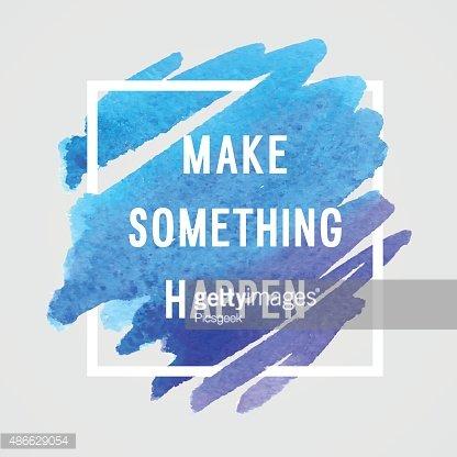 motivation poster make something