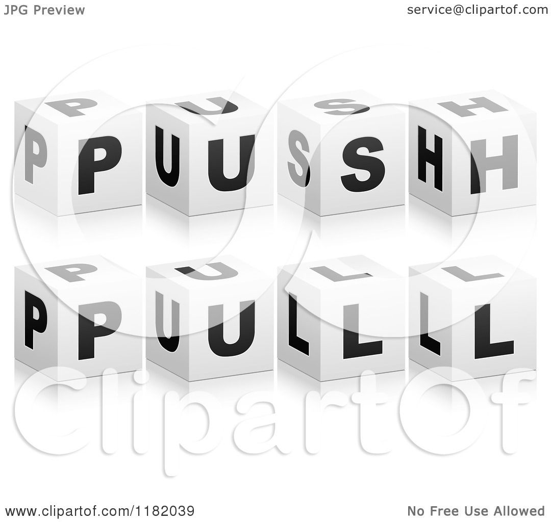 Clipart Of 3d Black And White Cubes Spelling Push And Pull