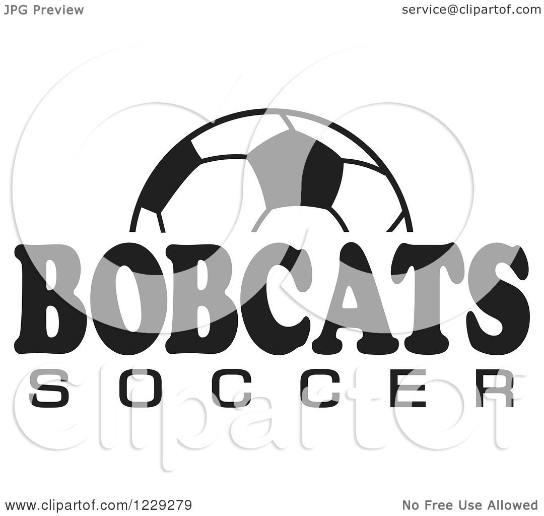 Clipart Of A Black And White Ball And Bobcats Soccer Team
