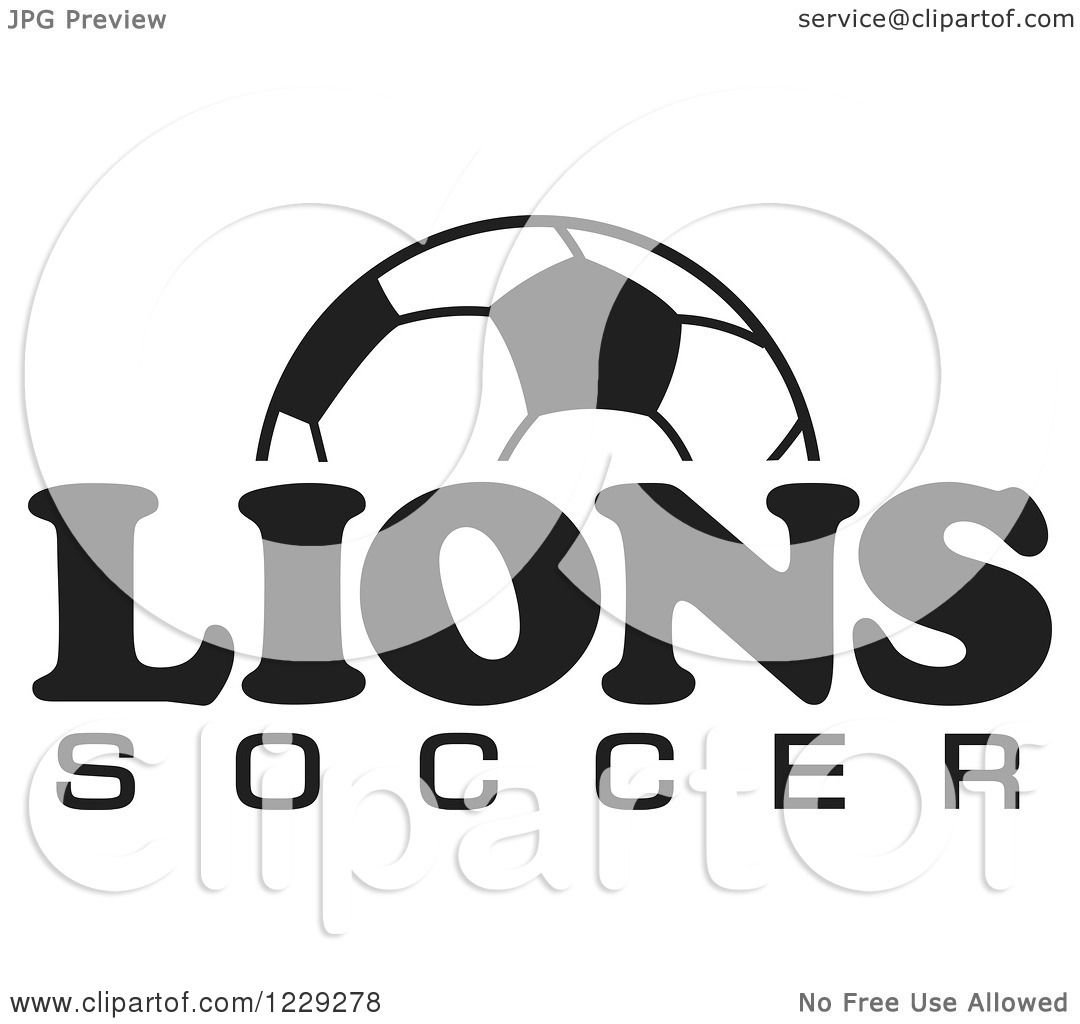 Clipart Of A Black And White Ball And Lions Soccer Team