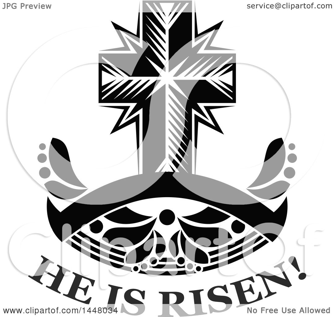 Clipart Of A Black And White Easter Cross Over He Is Risen