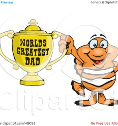 royalty free rf clipart illustration of a clownfish character holding a golden worlds greatest dad trophy by dennis holmes designs [ 1080 x 1024 Pixel ]