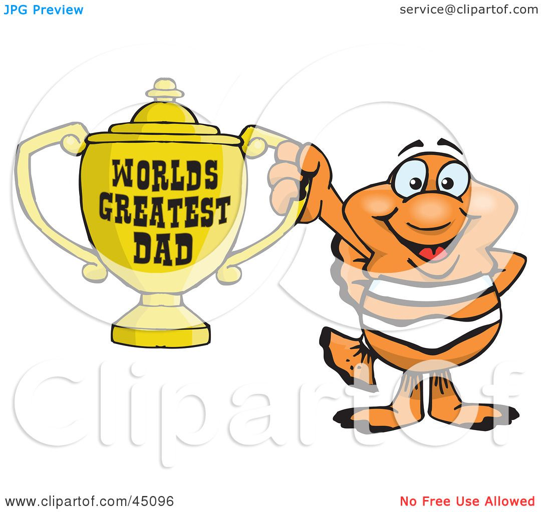 hight resolution of royalty free rf clipart illustration of a clownfish character holding a golden worlds greatest dad trophy by dennis holmes designs