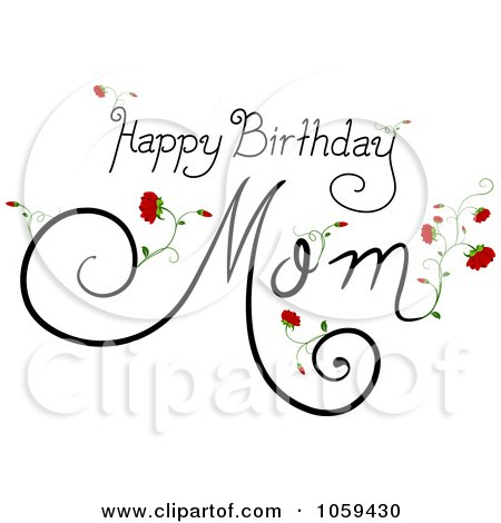 Happy Birthday Mom Text With Flowers Posters, Art Prints
