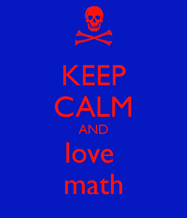 Keep Calm And Love Math