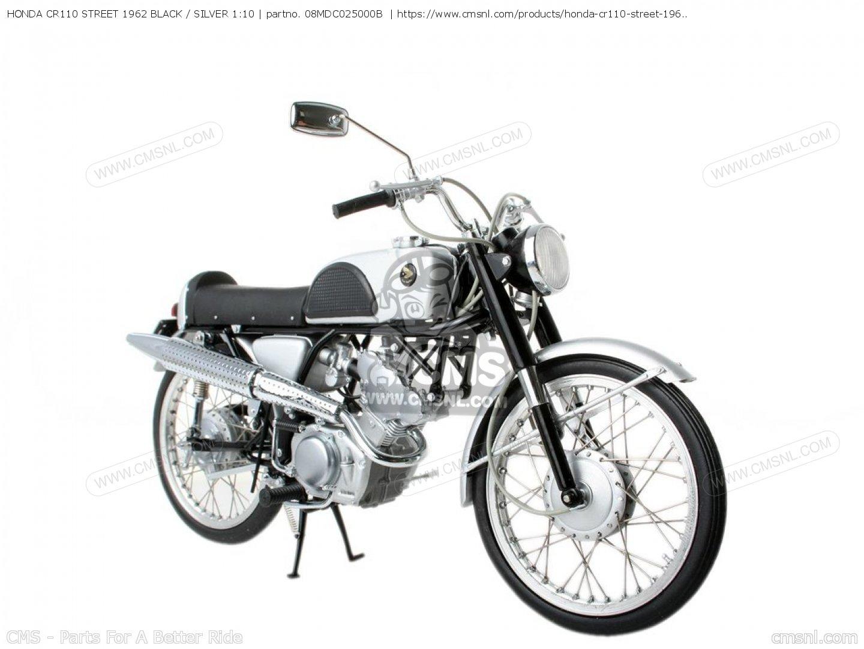 08MDC025000B: Honda Cr110 Street 1962 Black / Silver 1:10