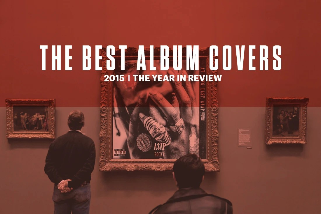 The Best Album Covers Of 2015  Complex