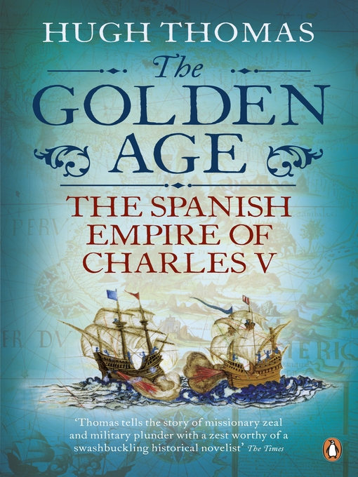 The Golden Age (eBook): The Spanish Empire of Charles V