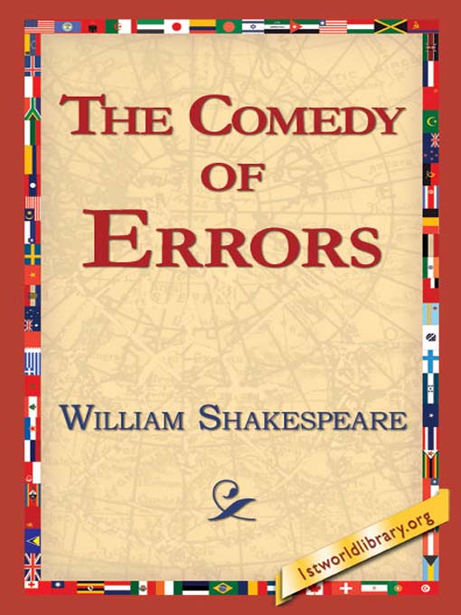 a description of the comedy of errors as a comedy written by william shakespeare shakespeare's comedy is based on cruelty and  you like it as you like it is a pastoral comedy written by the famous playwright william shakespeare it is a.