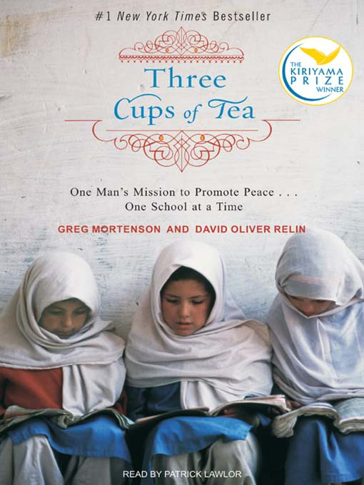 Three Cups of Tea: One Man's Mission to Fight Terrorism and Build Nations... One School at a Time