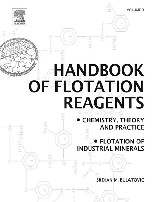 Handbook of Flotation Reagents (eBook): Chemistry, Theory