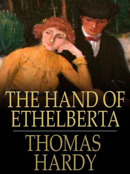 The Classics The Hand Of Ethelberta By Thomas Hardy Youre History