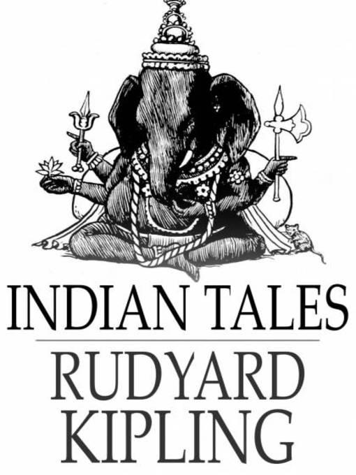 Indian Tales (eBook) by Rudyard Kipling (2006