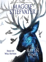 Click here to view Audiobook details for The Raven King by Maggie Stiefvater
