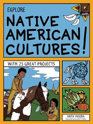 Cover of Explore Native American Cultures!