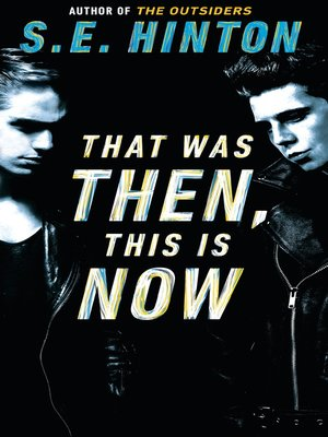 Cover of That Was Then, This Is Now