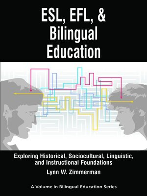 ESL EFL and Bilingual Education by Lynn W Zimmerman  OverDrive eBooks audiobooks and videos