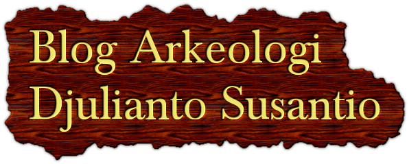 Blog Arkeologi Djulianto Susantio