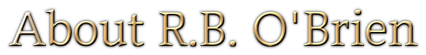 About R.B. O'Brien