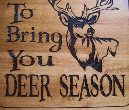 Hand Made Rustic Wood Carved Deer Hunting Season Sign