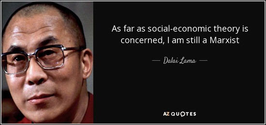 quote-as-far-as-social-economic-theory-is-concerned-i-am-still-a-marxist-dalai-lama-84-31-78_1_.jpg