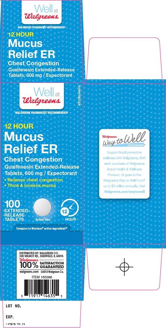 Mucus Relief ER (Walgreen Company) GUAIFENESIN 600mg ...