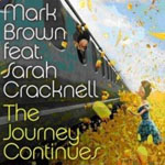 Mark Brown - The Journey Continues (Feat Sarah Cracknell)