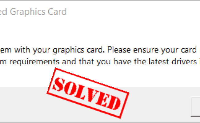 Fortnite Unsupported Graphics Card In Windows Fixed