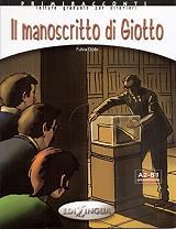 COLLANA PRIMIRACCONTI IL MANOSCRITTO DI GIOTTO+CD AUDIO