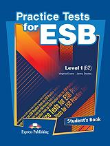 PRACTICE TEST FOR ESB LEVEL 1 STUDENTS BOOK
