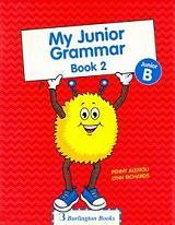 MY JUNIOR GRAMMAR BOOK 2