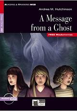 A MESSAGE FROM A GHOST + CD AUDIO