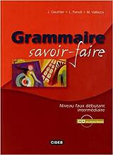 GRAMMAIRE SAVOIR FAIRE (+ CD + CD-ROM)