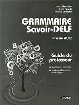 GRAMMAIRE SAVOIR DELF A1 - B2 PROFESSEUR