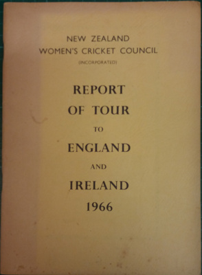 Tour Report: N.Z.W.C.C 1966 Tour to England and Ireland Report ; New Zealand Womens' Cricket Council; C.1966; 2018.8.9