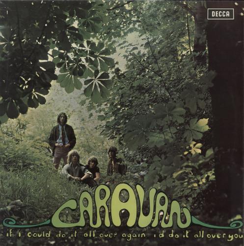 Caravan If I Could Do It All Over Again, I'd Do It All Over You vinyl LP album (LP record) UK CAVLPIF96014
