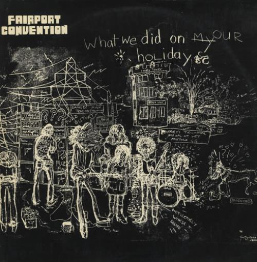 Fairport Convention What We Did On Our Holidays - 1st vinyl LP album (LP record) UK F-CLPWH252480