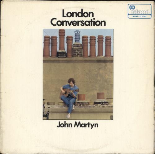 John Martyn London Conversation - 1st - EX vinyl LP album (LP record) UK JMYLPLO679275