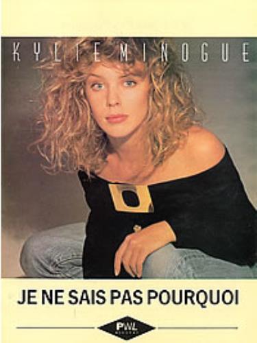 Je Ne Sais Pas Pourquoi : pourquoi, Kylie, Minogue, Pourquoi, Sheet, Music, (267951), KY26730