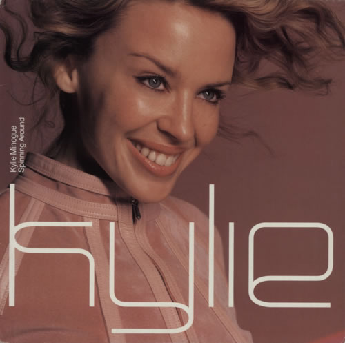 "Kylie Minogue Spinning Around 12"" vinyl single (12 inch record / Maxi-single) UK KYL12SP159373"