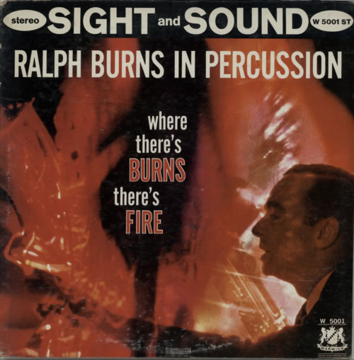 Ralph Burns Where There's Burns There's Fire vinyl LP album (LP record) US R7LLPWH588874