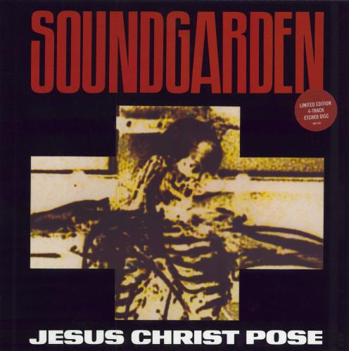 """Soundgarden Jesus Christ Pose - Etched 12"""" vinyl single (12 inch record / Maxi-single) UK SOU12JE78116"""