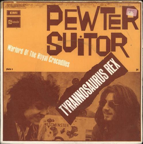 "T-Rex / Tyrannosaurus Rex Pewter Suitor - VG/EX 7"" vinyl single (7 inch record) French REX07PE730141"