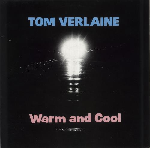 Tom Verlaine Warm And Cool vinyl LP album (LP record) UK TMVLPWA721667