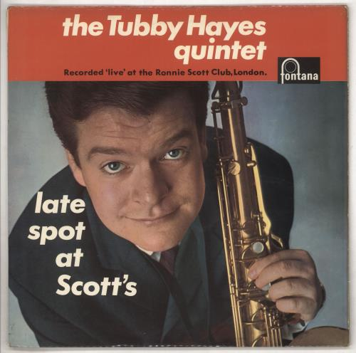 Tubby Hayes Late Spot At Scott's - 1st - EX vinyl LP album (LP record) UK TH-LPLA695444