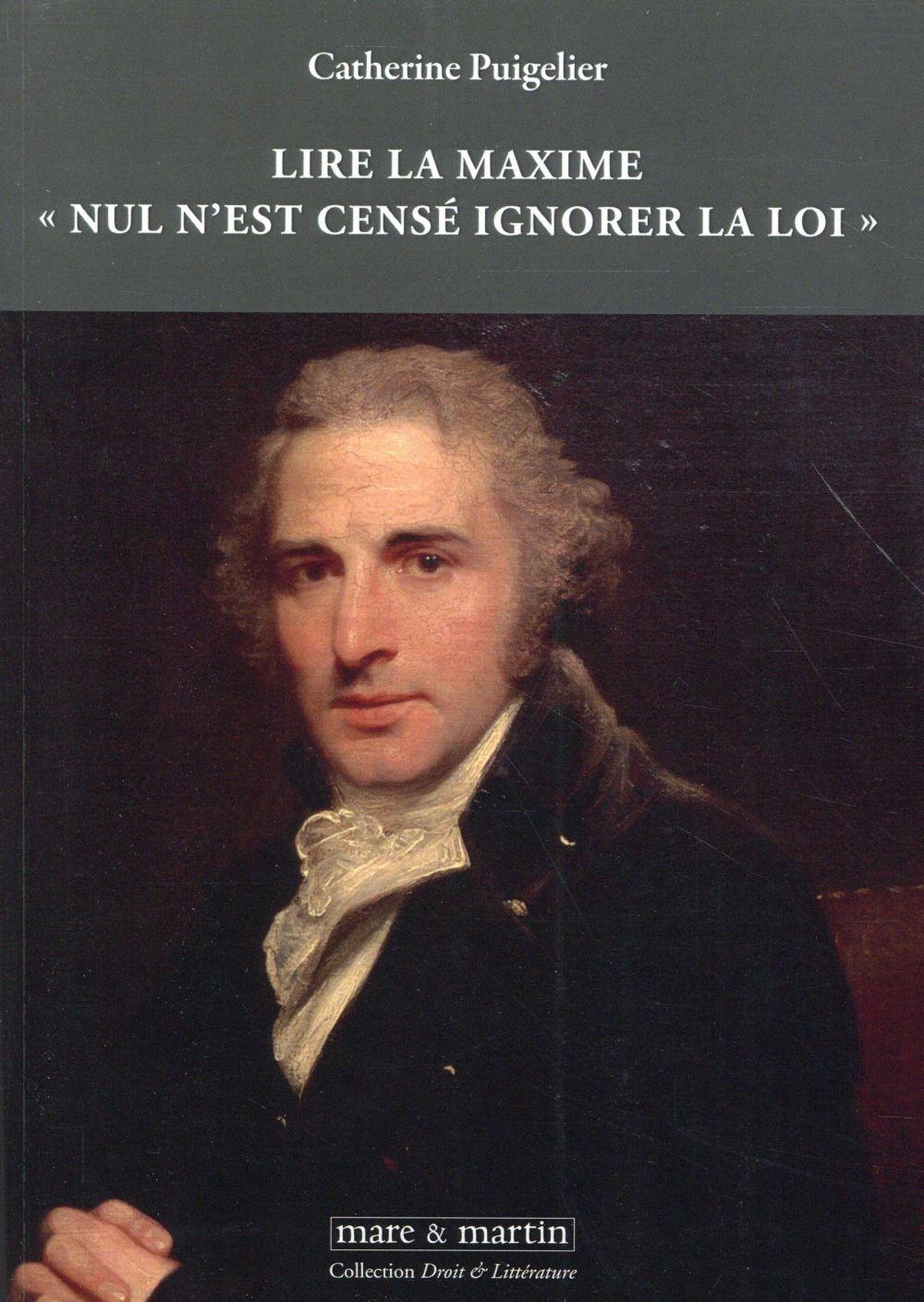 Nul N'est Cense Ignorer La Loi : n'est, cense, ignorer, Maxime, N'est, Censé, Ignorer, Catherine, Puigelier, Martin, Grand, Format, BLAGNAC